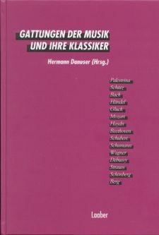 Danuser, Hermann (Hg.): Gattungen der Musik und ihre Klassiker
