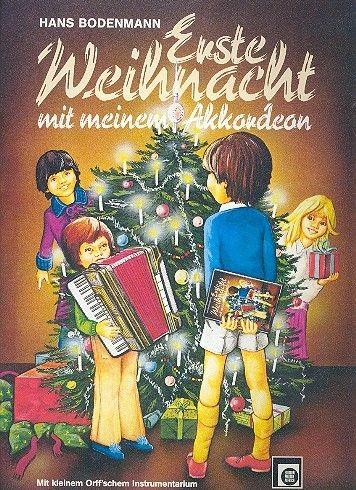 Bodenmann Hans: Erste Weihnacht mit meinem Akkordeon
