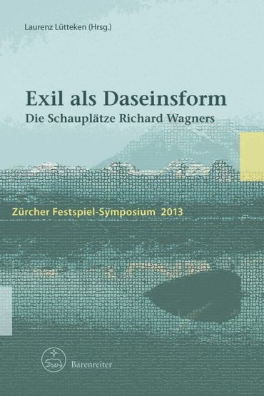 Lütteken, Laurenz (Hrsg.): Exil als Daseinsform