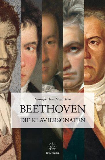 Hinrichsen, Hans-Joachim: Beethoven. Die Klaviersonaten