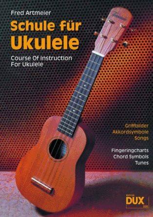 Artmeier, Fred: Schule für Ukulele