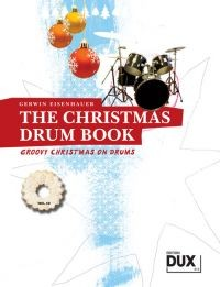 Eisenhauer, Gerwin: The christmas drum book
