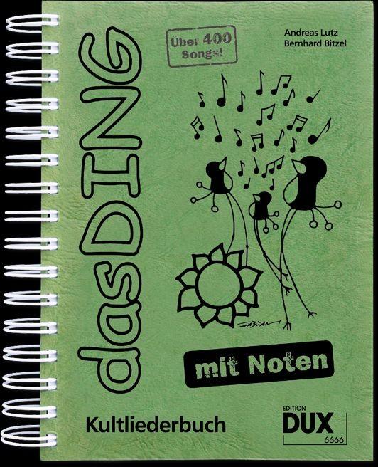 Lutz, Andreas + Bitzel, Bernhard: Das Ding - mit Noten
