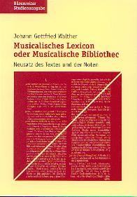 Walther, Johann Gottfried: Musicalisches Lexicon oder Musicalische Bibliothec