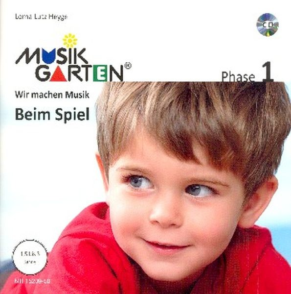 Lutz Heyge Lorna: Musikgarten 1 Beim Spiel