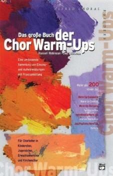 Robinson & Althouse: Das große Buch der Chor Warm-Ups