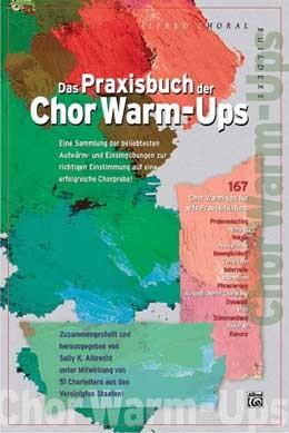 Albrecht, Sally K.: Das Praxisbuch der Chor Warm-Ups