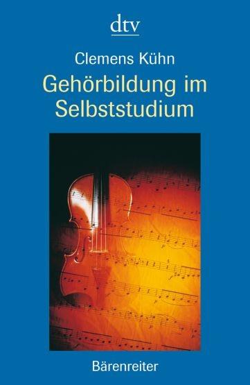 Kühn, Clemens: Gehörbildung im Selbststudium
