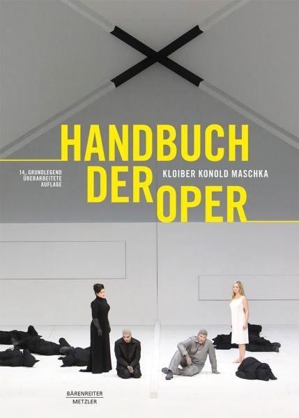Kloiber Rudolf + Konold Wulf + Maschka Robert: HANDBUCH DER OPER
