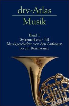 Michels, Ulrich: dtv-Atlas zur Musik Band 1