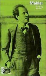 Schreiber, Wolfgang: Gustav Mahler