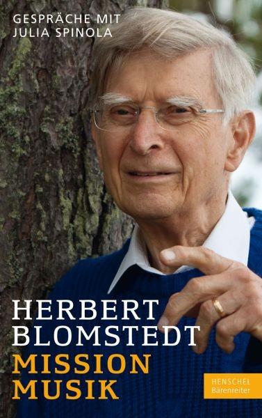 Blomstedt Herbert: Mission Musik