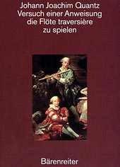 Quantz, Johann Joachim: Versuch einer Anweisung die Flöte