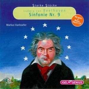 Starke Stücke für Kinder: Beethoven - Sinfonie Nr. 9 - 2 CD