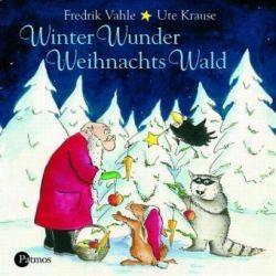 Vahle, Fredrik: WinterWunderWeihnachtsWald - CD