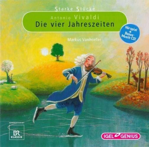Starke Stücke: Antonio Vivaldi - Die vier Jahreszeiten
