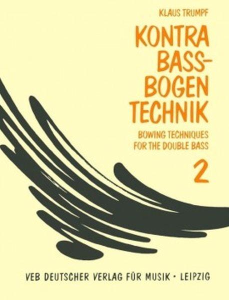 Trumpf, Klaus: Kompendium d.Kb-Bogentechnik 2
