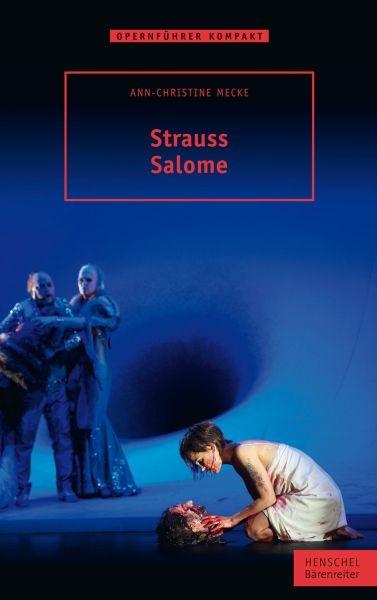 Mecke Ann Christine: Richard Strauss - Salome
