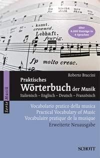 Braccini, Roberto: Praktisches Wörterbuch der Musik