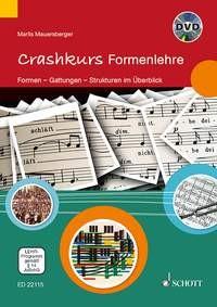 Mauersberger Marlis: Crashkurs Formenlehre
