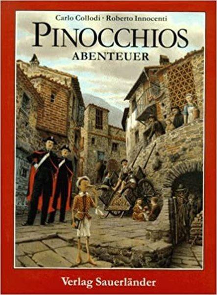 Collodi, Carlo + Innocenti, Roberto: Pinocchios Abenteuer