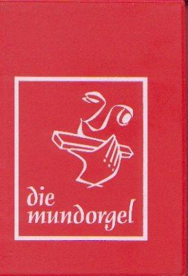 .: Die Mundorgel. Notenausgabe