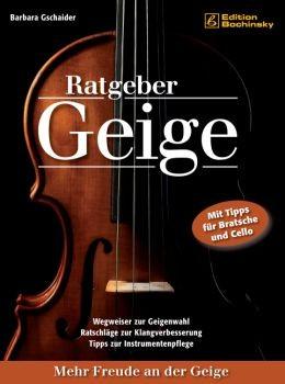 Gschaider, Barbara: Ratgeber Geige