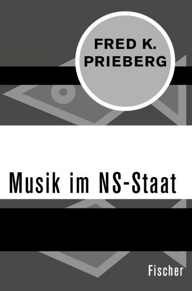 Prieberg, Fred K.: Musik im NS-Staat
