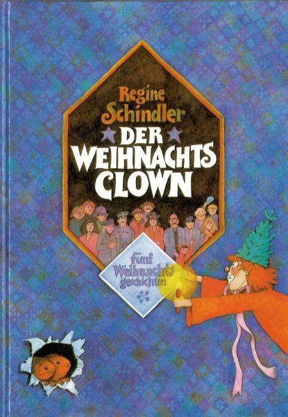 Schindler, Regine: Der Weihnachtsclown