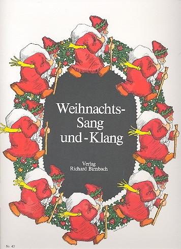 .: Weihnachts-Sang und -Klang