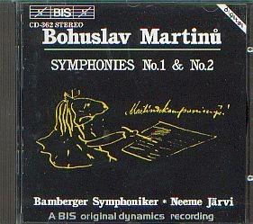 Martinu, Bohuslav: Sinfonie No. 1 und 2