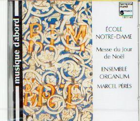 Ensemble Organum: École de Notre Dame - Messe du Jour de Noel