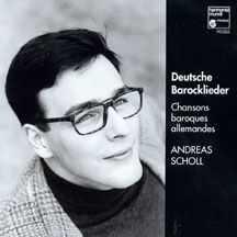 Scholl, Andreas: Deutsche Barocklieder