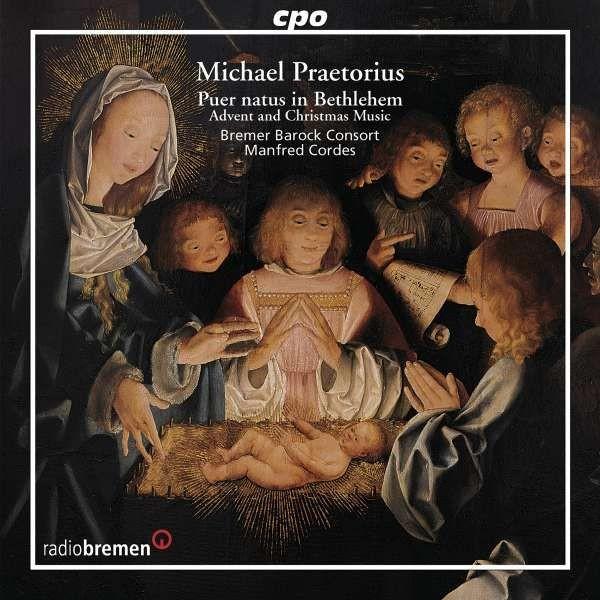 Praetorius, Michael (1571-1621): Chormusik zu Advent und Weihnachten