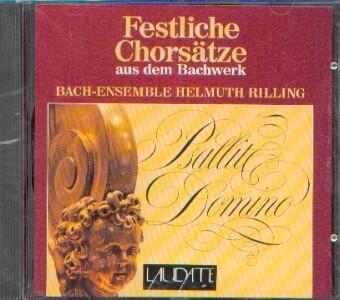 Bach, Johann Sebastian (1685-1750): Festliche Chorsätze aus dem Bachwerk