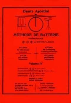 Agostini Dante: Methode De Batterie 4 - Independance