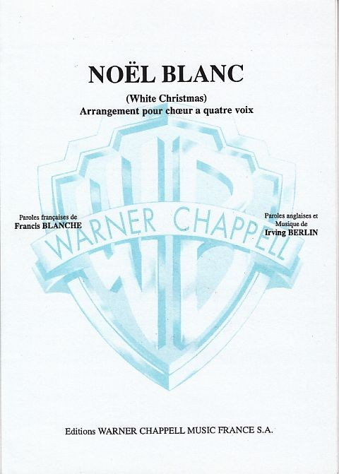 Berlin, Irving (1888-1989): Noel Blanc (White Christmas)