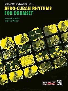 Malabe, Frank / Weiner, Bob: Afro Cuban Rhythms For Drumset